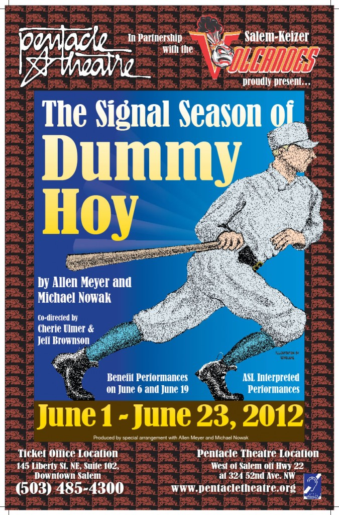 """The Signal Season of Dummy Hoy"" at The Pentacle Theater"